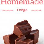 Simple Homemade Chocolate Fudge Recipe