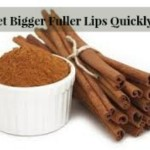 Get Bigger Fuller Lips Quickly and Naturally