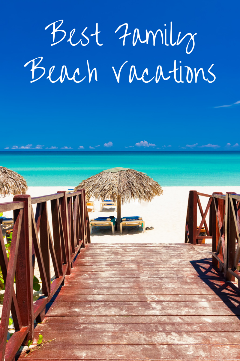 Best family vacation spots in us 2014 for Best beach vacations us