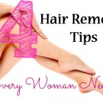 Awesome Hair Removal Tips for Women