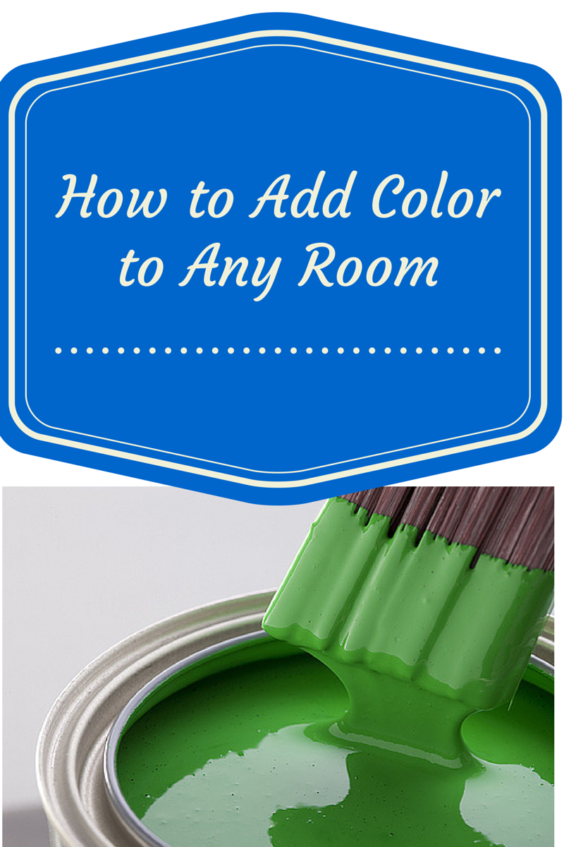 How To Add Color To A Room 28 Images How To Add Color