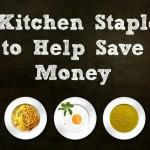 5 Kitchen Staples to Help Save Money