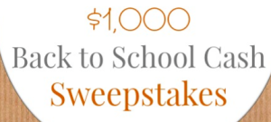 Enter to WIN $1,000 Back To School Cash!