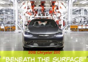 "2015 Chrysler 200 ""Beneath the surface"""