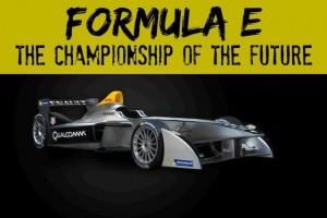 FIA Formula E, The Championship of the Future