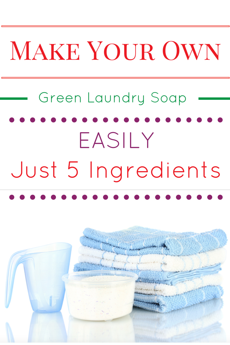 Make Your Own Green Laundry Soap Easily With Just 5