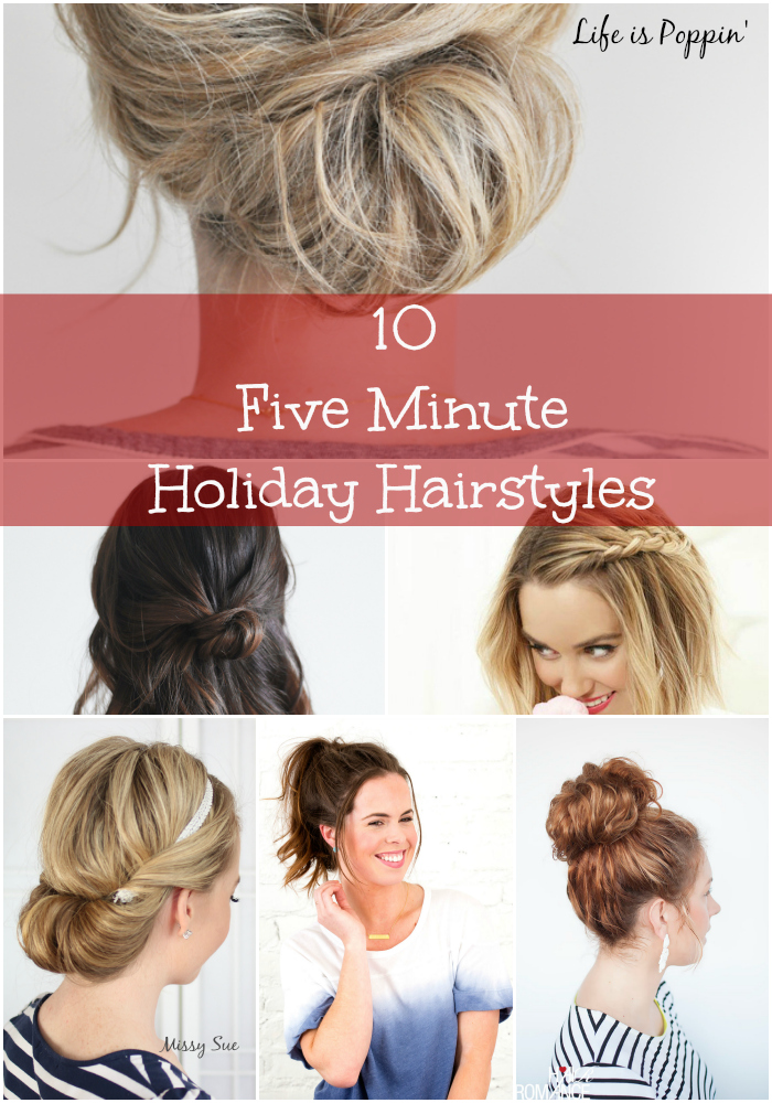 10 Five Minute Holiday Hairstyles