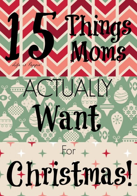 15 Things Moms Actually Want For Christmas