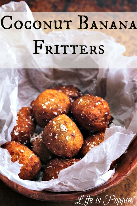 Coconut Banana Fritters - Life is Poppin'