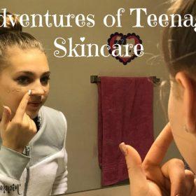 Adventures of Teenage Skincare